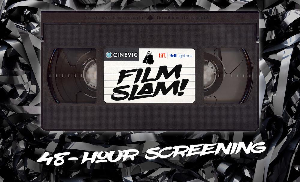Film Slam 48-hour screening